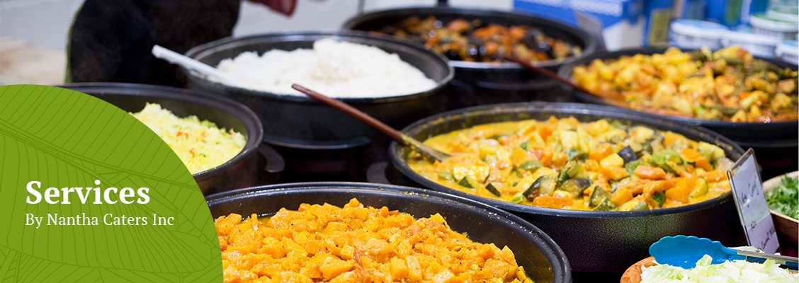 Catering Services by Nantha Caters Inc - Tamil Restaurant Scarborough
